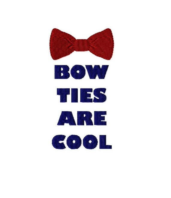 Bow Ties Are Cool Dr Who Machine Embroidery Design In 3