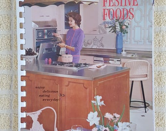 1962 Cookbook Festive Foods Enjoy Delicious Eating Everyday Wisconsin Gas Comp[any