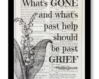 "William Shakespeare Quote Print, ""What's Gone And What's Past Help, Should Be Past Grief"" 7x10 Vintage Shakespeare book page,Book Art Print"