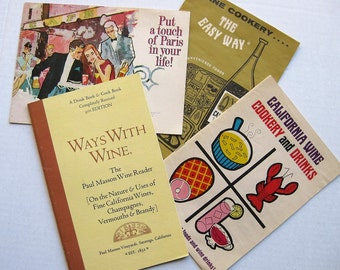 Four vintage wine publications. California wines. Dubonnet. Paul Masson. Wine cookery. 1960s-70s. Housewarming.