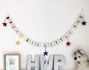 Dream Big Little One bunting.