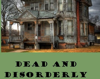 Dead and Disorderly - Mystery fiction