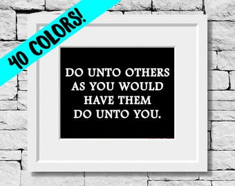 Golden Rule Print, Do Unto Others Print, Motivational Quotes, Inspirational Quotes, Inspirational Wall Art, Christian Gift, Faith Quote,
