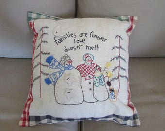 Families are forever love doesn't melt. Pillow Primitive Stitchery