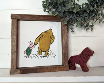 Rustic farmhouse inspired Pooh and Piglet hand painted framed wood sign