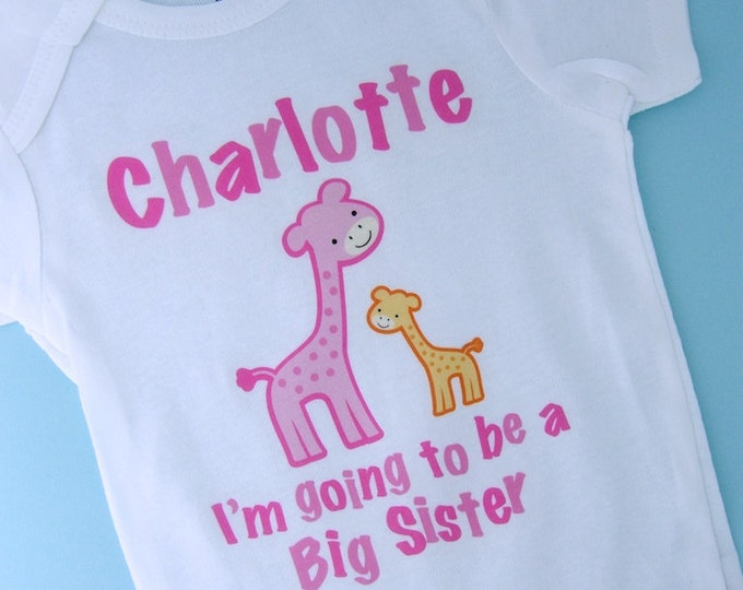 Girl's I'm going to be a Big Sister Giraffe Tee Shirt or Onesie, Personalized Pregnancy Announcement 02112014c