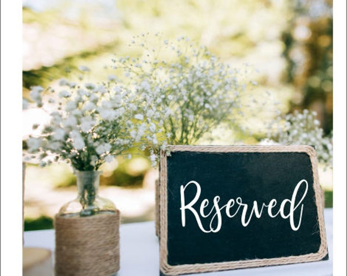 Reserved Wedding Decal Vinyl Decal for Wedding DIY Lettering Decal for Chalkboard Reserved Table Decor Rustic Wedding