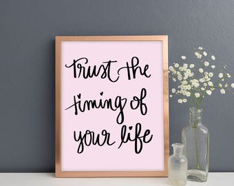 Trust In The Timing Print | Office Decor Inspirational Housewarming Gift Wall Art Mindfulness Gift Bedroom Decor Desk Accessories Prints