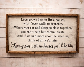 Love Grows Best in Little Houses Sign   Love Grows Best   Wood Sign   Love Grows Best In Little Houses Just Like This Wood Sign Rustic Wood