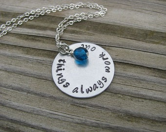 """Inspiration Necklace- """"things always work out"""" with an accent bead of your choice"""