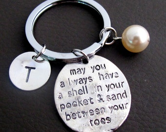 May You Always Have a Shell in Your Pocket & Sand Between Your Toes keychain, BEACH Theme Key Ring, Personalized Initial Key Chain