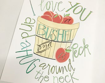 I Love You a Bushel and a Peck and a Hug Around the Neck 8-1/2x11signed by the artist, Aimee Ferre