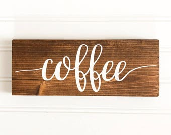 Coffee Painted Wood Sign| Rustic Wood Sign| Farmhouse Decor| Kitchen Decor| Housewarming Gift| Gift for Her