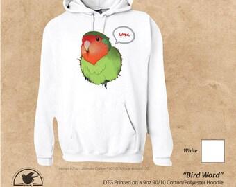 Bird Word || Lovebird Unisex Hoodie || Tee Peachfaced Parrot Cute Apparel Shirt Word Cold Weather Gear
