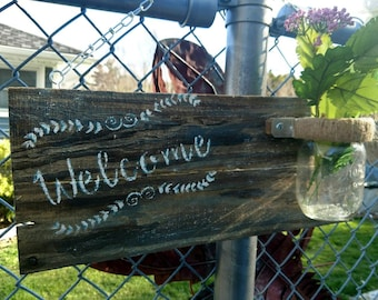 Custom Reclaimed Wood and Mason Jar hanging Welcome Sign