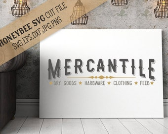 Mercantile cut file SVG file for Silhouette and Cricut cutting machines