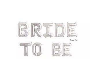 "Silver BRIDE TO BE balloon letters /  create your own banner/ balloon word / word Balloon Banner / 14"" balloon self sealing"