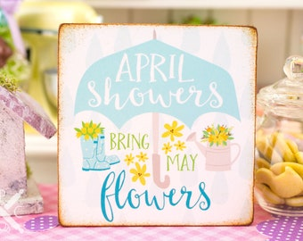 Made to Order Miniature April Showers Bring May Flowers Sign - Decorative Spring Sign - 1:12 Dollhouse Miniature