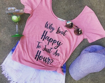 Why Limit Happy To Just A Hour? Scoop Neck Blush Tee-Free Ship