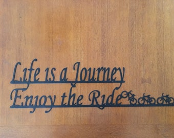 Life is a Journey Enjoy the Ride w/3 Bicycles (Metal Sign)