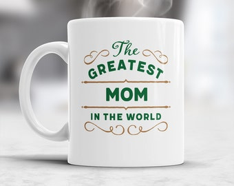 Mom Gift, Greatest Mom, Mom Mug, Birthday Gift For Mom! Mom, Mom Present, Mom Birthday, Gift For Mom! Present For Mom, Awesome Mom, Love Mom