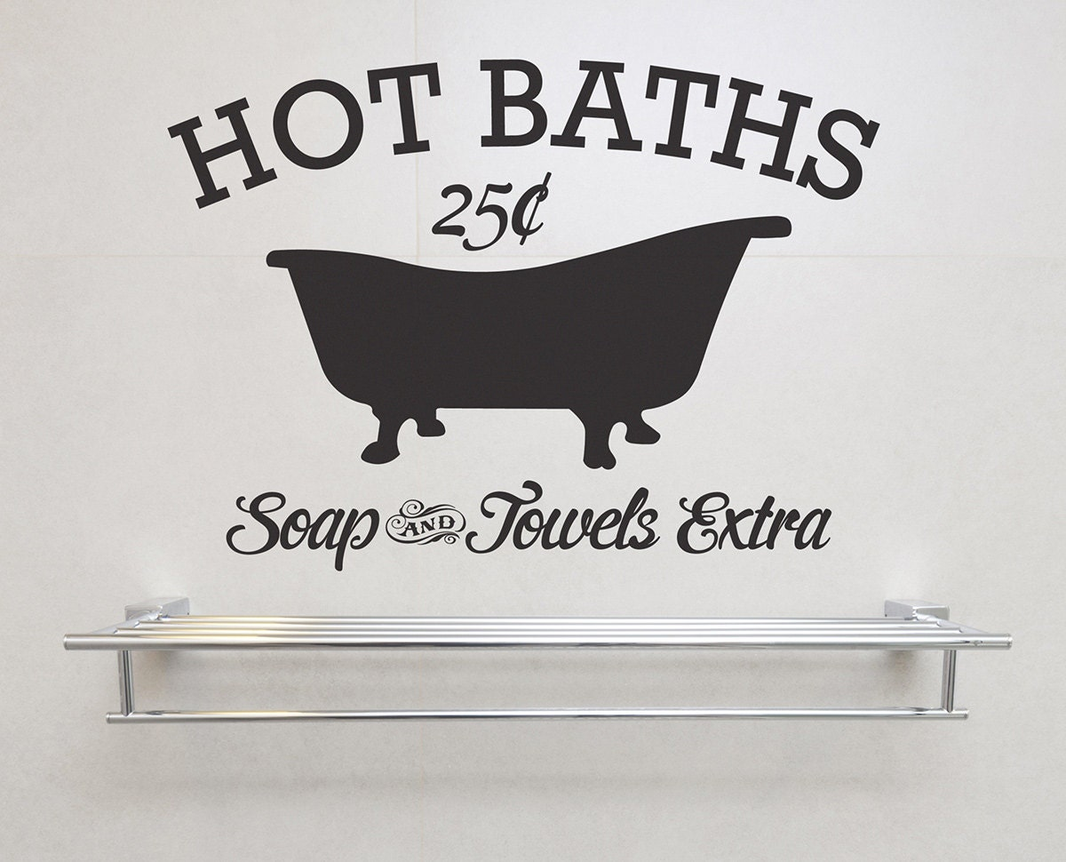 Hot Baths Soap and Towels Extra Removable Vinyl Wall Decor