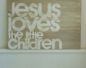 jesus loves the little children - steel grey - 12x16 - hand painted canvas sign