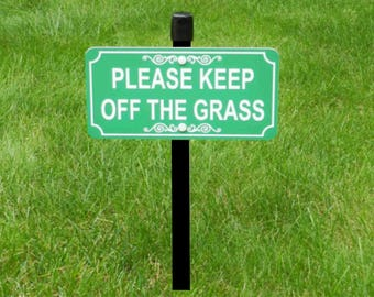 Please KEEP OFF The GRASS Lawn Sign, Keep Off Grass Yard Sign, Yard Sign