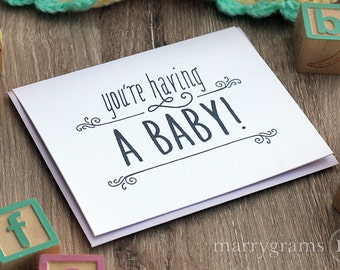 You're Having a Baby! Pregnancy Announcement Congratulations Expecting Mother Baby Shower Greeting Card