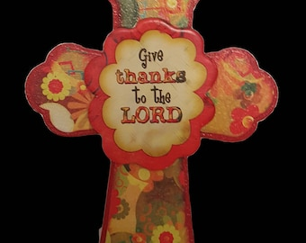Give Thanks To The Lord Decorative Wooden Cross Display