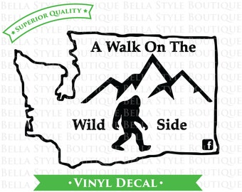 A Walk On The Wild Side WOW VINYL DECAL