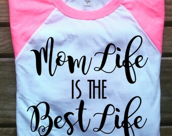Mom Life Is The Best Life Mommy Mother Womens Comfy Top black Tee For Gift Present Idea
