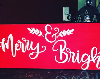 Merry &a Bright Sign