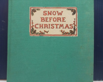 Snow Before Christmas Book Christmas Book Circa 1941