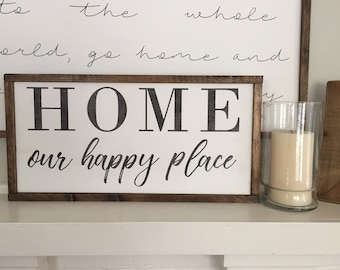 Home Our Happy Place - Wooden Sign