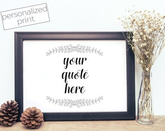 Custom Quote Print - Favorite Quote - Personalized Print - Custom Wall Art - Custom Quote Print - Digital Download - Printable Art