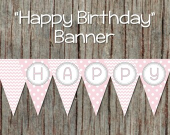 Happy Birthday Banner Printable Decorations Powder Pink Grey Chevron INSTANT DOWNLOAD 053
