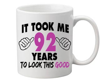 92 Years Old Birthday Mug Happy Birthday Gift Birthday Coffee Mug Coffee Cup Born in 1925 Personalized Mug ALL AGES AVAILABLE