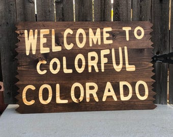 Welcome To Colorful Colorado Lg. Sign