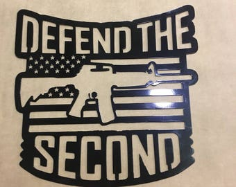 Defend the second metal art sign