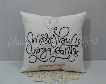 Messy Bun And Yoga Pants #MomUniform - Busy Mom Pillow - Throw Pillow - Pink And Black Throw Pillow - Mothers Day Gift
