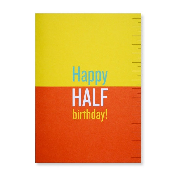 Happy half birthday greeting card bookmarktalkfo Image collections