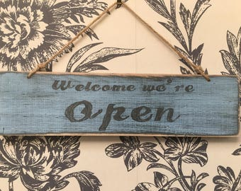 Welcome we're Open/ Sorry we're closed double sided signs.
