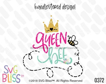 Queen Bee SVG, Bumblebee, Crown, Cute, Handlettered, Girl ,DXF, Cut File, Original, Cricut & Silhouette Compatible Design, Digital File