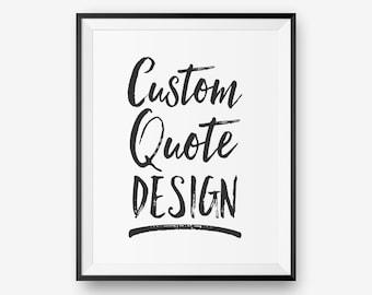 Custom Quote Printable - Brush Typo