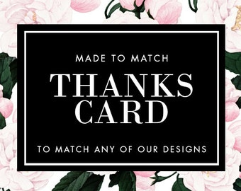 Printable Thanks Card - Made to Match - Choose any of our designs and we will make you a printable tag!