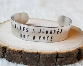 Bangle Bracelet Hand Stamped Metal, Lifes a journey not a race
