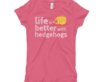 Hedgehog Lover's T-Shirt - Hedgehog Gift - Life is Better with Hedgehogs - Girl's Youth T-Shirt