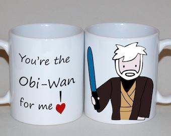 Obi-Wan Kenobi Mug, Custom Coffee Mug, Boyfriend Gift Ideas, Father's Day mug Star Wars mug, You're the Obi-Wan for me, father's day gift