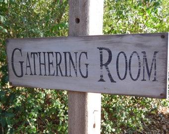 Primitive Signs Gathering Room Primitive Sign, Rustic Signs Gathering Room Rustic Sign Antiqued Signs, Distressed Signs, Primitive Wall Sign
